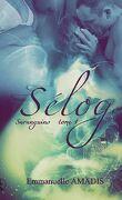 Sarangins, tome 1 : Sélog