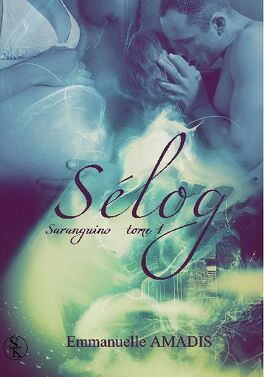 Couverture du livre : Sarangins, tome 1 : Sélog