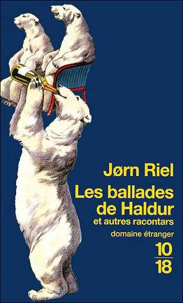 Couverture du livre : Les ballades de Haldur et autres racontars