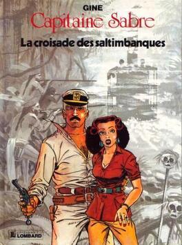 Couverture du livre : Capitaine Sabre, tome 4 : La croisade des saltimbanques