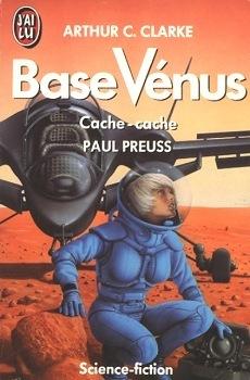 Couverture du livre : Base Vénus, Tome 3 : Cache-cache