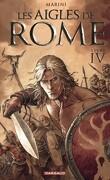 Les aigles de Rome, Livre IV