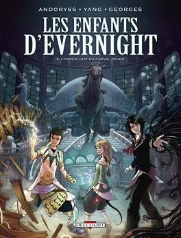 Couverture du livre : Les Enfants d'Evernight, Tome 2 : L'Orphelinat du Cheval pendu (BD)