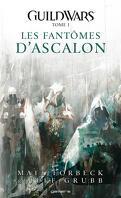 Guildwars, Tome 1 : Les fantômes d'Ascalon