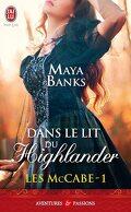 Les McCabe, Tome 1 : Dans le lit du Highlander