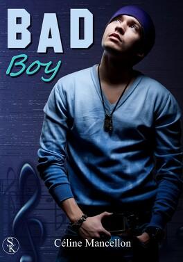 Couverture du livre : Bad Boy