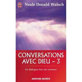 Couverture du livre : Conversations avec Dieu - 3