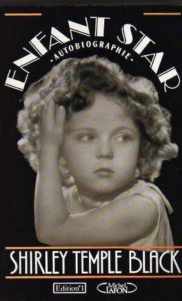 Enfant Star Autobiographie Livre De Shirley Temple Black