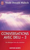 Conversations avec Dieu - 3