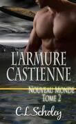 Nouveau monde, Tome 2 : L'Armure castienne