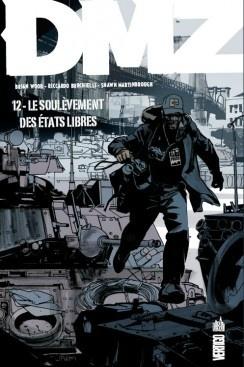 Couverture du livre : DMZ, tome 12 : Le soulèvement des états libres