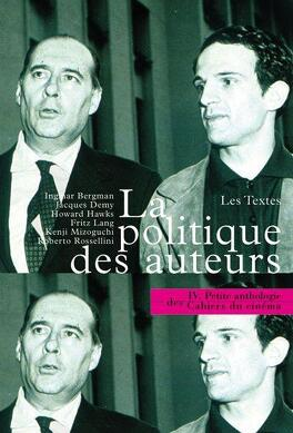 Couverture du livre : La politique des auteurs