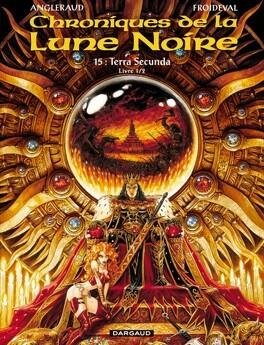 Couverture du livre : Chroniques de la Lune Noire, tome 15 : Terra Secunda - Livre 1/2