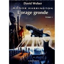 Couverture du livre : Honor Harrington, tome 13-1 : L'Orage gronde