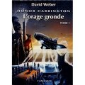 Honor Harrington, tome 13-1 : L'Orage gronde