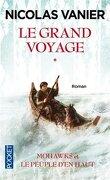 Le Grand Voyage, tome 1 : Mohawks et le Peuple d'en Haut