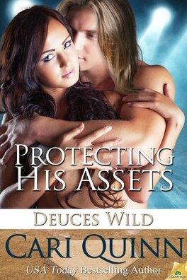 Couverture du livre : Deuces Wild, Tome 1 : Protecting His Assets