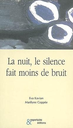 Couverture du livre : La nuit, le silence fait moins de bruit