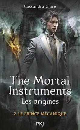 Couverture du livre : La Cité des Ténèbres - Les Origines, Tome 2 : Le Prince mécanique