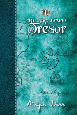 Couverture du livre : Les Dieux Disparus, Tome 1 : Trésor