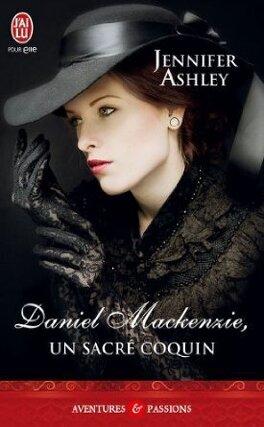 Couverture du livre : Les MacKenzie, Tome 6 : Daniel Mackenzie, un sacré coquin