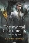 couverture La Cité des Ténèbres, Les Origines, Tome 2 : Le Prince Mécanique