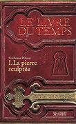 Le Livre du temps, Tome 1 : La Pierre sculptée