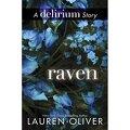 Delirium, Tome 2.5 : Raven