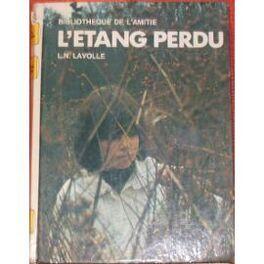 Couverture du livre : L'étang perdu
