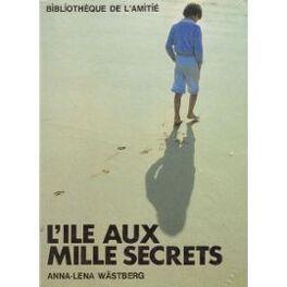 Couverture du livre : L'île aux mille secrets