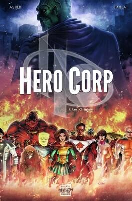 Couverture du livre : Hero Corp, Tome 1 : Les Origines