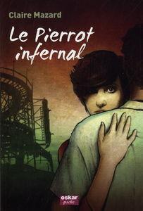 Couverture du livre : Le Pierrot infernal
