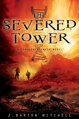 Couverture du livre : Conquered Earth, Tome 2 : The Severed Tower