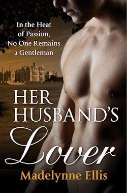 Couverture de Georgian Rakehells, Tome 5 : Her Husband's Lover