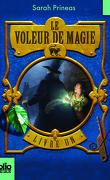Le Voleur de Magie (tome 1)
