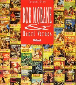 Couverture du livre : Bob Morane & Henri Vernes