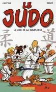 Le Judo, Tome 1 : La Voie de la souplesse