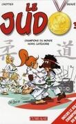 Le Judo, Tome 3 : Champions du monde hors catégorie