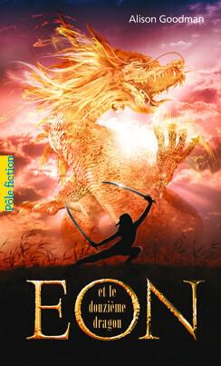 Couverture du livre : Eon et le douzième dragon