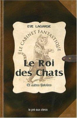 Couverture du livre : Le Roi des Chats et autres histoires
