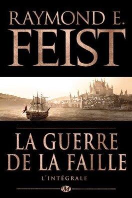 La Guerre de la Faille - LIntégrale (French Edition)