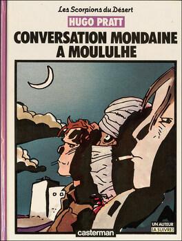 Couverture du livre : Les Scorpions du désert, Tome 3 : Conversation mondaine à Moululhe
