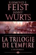 La Trilogie de l'Empire : L'Intégrale