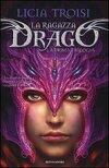 La fille dragon : l'intégrale