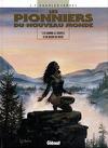 Les Pionniers du Nouveau Monde, tome 10 : Comme le souffle d'un bison en hiver