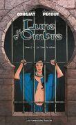 Lune d'Ombre, tome 2 : La Tour du silence