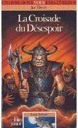Un Livre dont vous êtes le Héros - Loup Solitaire, Tome 15 : La Croisade du désespoir
