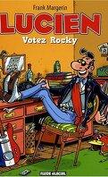 Lucien (et cie), tome 1 : Votez Rocky