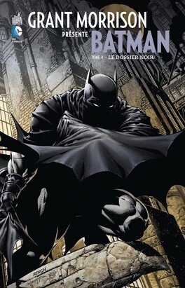Couverture du livre : Batman - Grant Morrison présente : Tome 4 - Le dossier noir