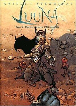 Couverture du livre : Luuna, Tome 3 : Dans les traces d'Oh-Mah-Ah